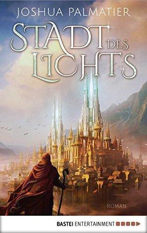 Stadt des Lichts: Roman (Ley-Reihe 1)