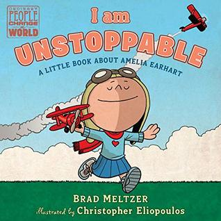I am Unstoppable (Ordinary People Change the World)