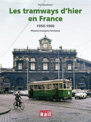 Les traways d'hier en France : 1950-1960