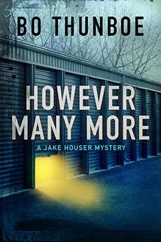 However Many More (Jake Houser Mystery Series, #2)