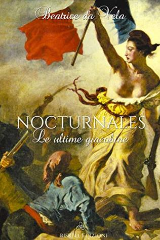 Nocturnales - le ultime giacobine
