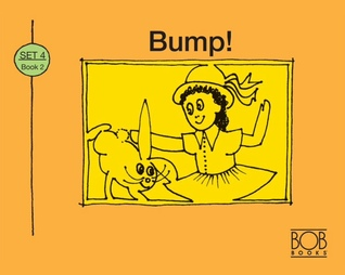 Bump! (More Bob Books For Young Readers, Set II, Book 2)
