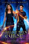 Christmas Curse (Christmas Magic Book 3)