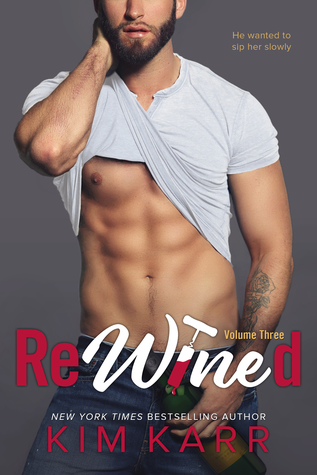 ReWined: Volume 3 (Party Ever After, #3)