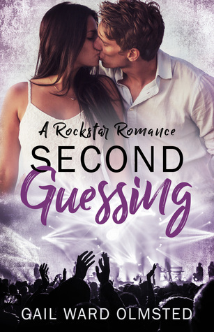 Second-Guessing-A-Rockstar-Romance-by-Gail-Ward-Olmsted