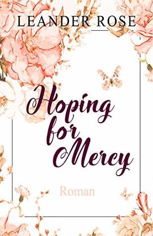 Hoping for Mercy (Los Angeles - Lovestorys 2)