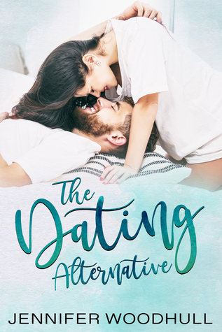 RELEASE BLITZ: THE DATING ALTERNATIVE by Jennifer Woodhull