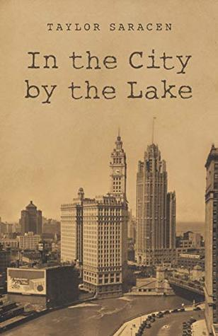 In the City by the Lake