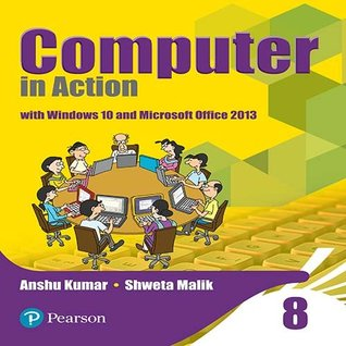 Computer in Action for CBSE Class 8