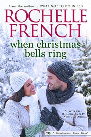 When Christmas Bells Ring (Meadowview Book 8)