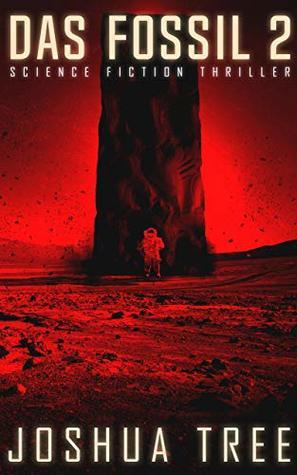 Das Fossil 2: Science Fiction Thriller