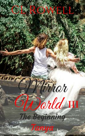Mirror World 3: The Beginning: Tanya