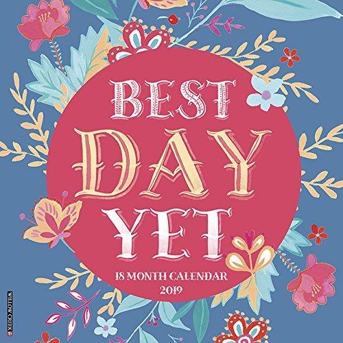 Best Day Yet 2019 Wall Calendar
