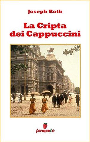 La Cripta dei Cappuccini (Emozioni senza tempo Vol. 294)