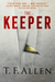 The Keeper by T.F. Allen