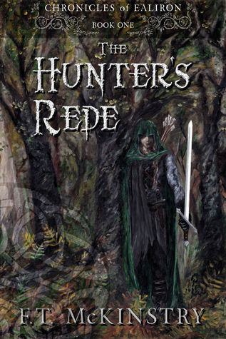 The Hunter's Rede by F.T. McKinstry
