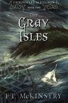 The Gray Isles (Chronicles of Ealiron, #2)