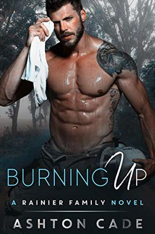 Burning Up (Rainier Family #3)
