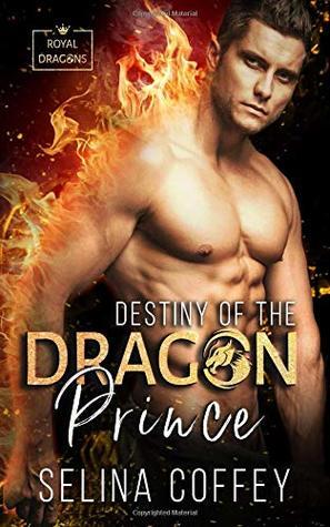 Destiny Of The Dragon Prince (Royal Dragons)