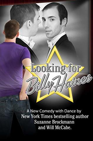 Looking for Billy Haines: a play in two acts, with dance