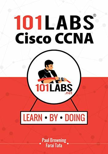 101 Labs - Cisco CCNA: Hands-on Practical Labs for the Cisco ICND1/ICND2 and CCNA Exams