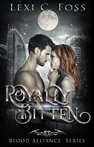 Royally Bitten by Lexi C. Foss