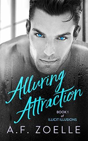 Alluring Attraction (Illicit Illusions #1)