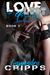 Love, Lust & Loyalty by Cassandra Cripps