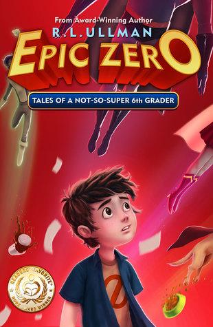 Epic Zero by R.L. Ullman