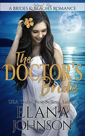 The Doctor's Bride: Clean Beach Romance in Getaway Bay