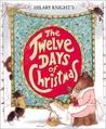 Hilary Knight's The Twelve Days of Christmas