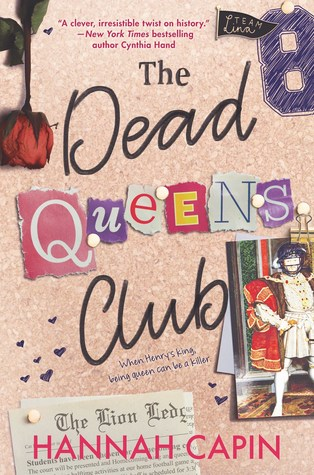 3 Reasons To Read…The Dead Queens Club by Hannah Capin