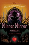 Mirror, Mirror: A Twisted Tale (Twisted Tales #6)