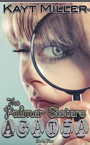 Agatha: The Palmer Sisters Book 2