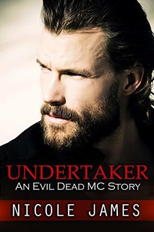 Undertaker: An Evil Dead MC Story (The Evil Dead MC Series) (Volume 8)