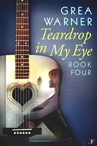 Teardrop in My Eye: A Country Roads Series: Book Four