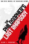 The Philosopher's Last Rhapsody