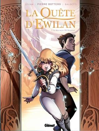 Merwyn Ril'Avalon (La Quête d'Ewilan BD #6)