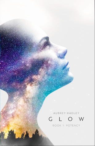 Glow : Book I, Potency