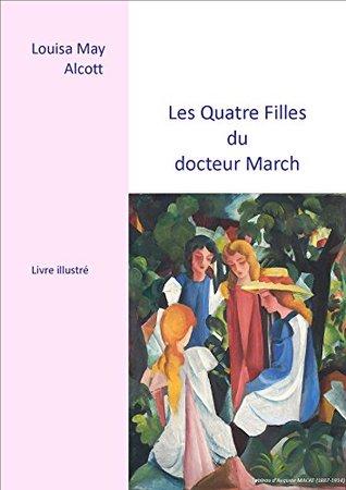 Les Quatre Filles du Docteur March: livre illustré