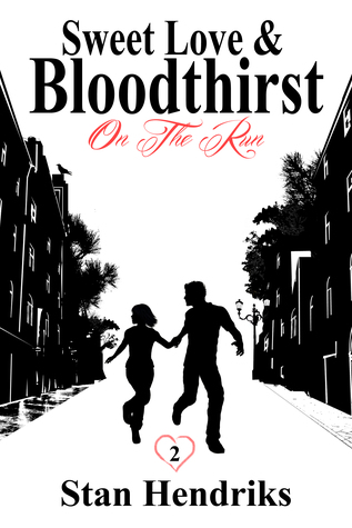 Sweet Love and Bloodthirst: On The Run