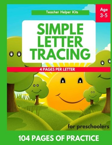 Simple Letter Tracing Book for Preschoolers: Letter Tracing Book, Practice For Kids, Ages 3-5, Alphabet Writing Practice