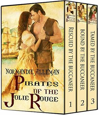 The Pirates of the Jolie Rouge Trilogy