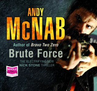 Brute Force (unabridged audiobook) (Nick Stone 11)