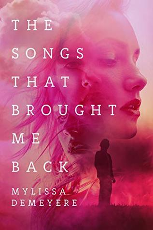 The Songs That Brought Me Back (The Songs #2)