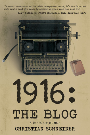 1916: The Blog