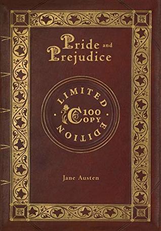 Pride & Prejudice (100 Copy Limited Edition)