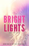 Bright Lights by Christine J. Darcy