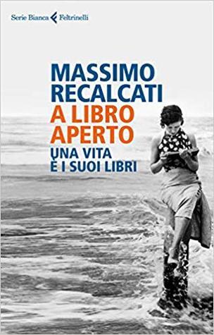 A libro aperto: Una vita è i suoi libri