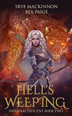 Hell's Weeping: A retelling of Dante's Inferno (Infernal Descent Book 2)